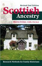 Your Scottish Ancestry: Revised Second Edition